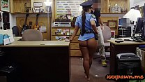 Bubble butt police officer sucks off and gets her pussy drilled by pawn dude at the pawnshop's Thumb