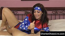 Big Tit Super Hero slut Charlee Chase is battling blue balls by giving hard cocks a helping hand. She won't stop until she drains all the cum from your cock! Exclusive vid from CharleeChaseLive.com!'s Thumb