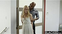 BLACKED Hot Blonde Girl Cadenca Lux Pays Off Boyfriends Debt By Fucking BBC's Thumb