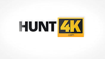 HUNT4K. Hunter pays a lot of money for chance to fuck hot bride