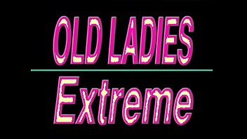 Mature ladies extreme